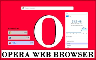 Most Reliable Browser Opera mini | Opera Browser Features | Download Opera Browser 1