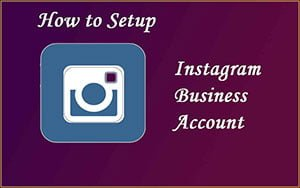 How to Create Business Account on Instagram with Few Steps 2